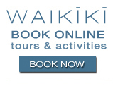 Aloha & Welcome to Waikiki! Book Online Tours and Activities